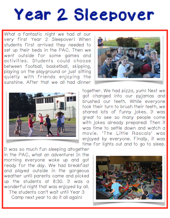 Students in Year 2 had their first sleepover, in preparation for next year's camp.